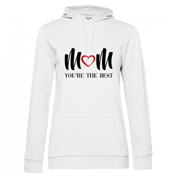 Damen Hoodie White - MOM YOU ARE THE BEST!