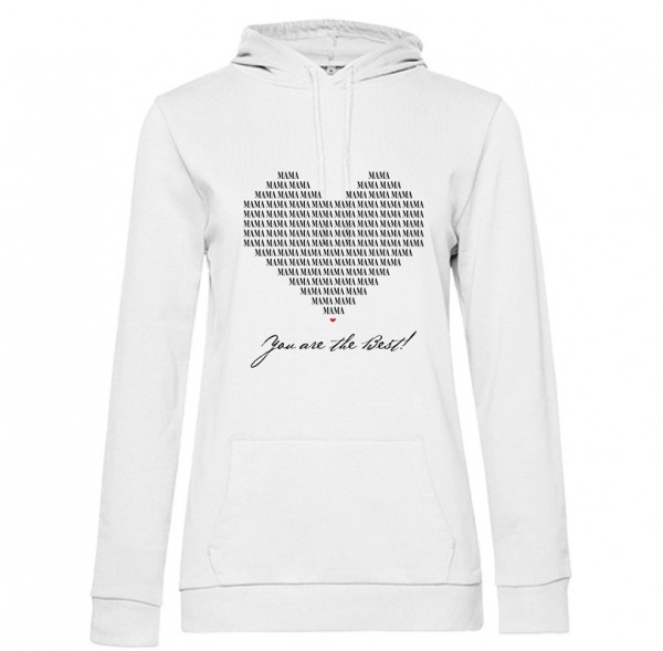 Damen Hoodie White - Mama you are the best!
